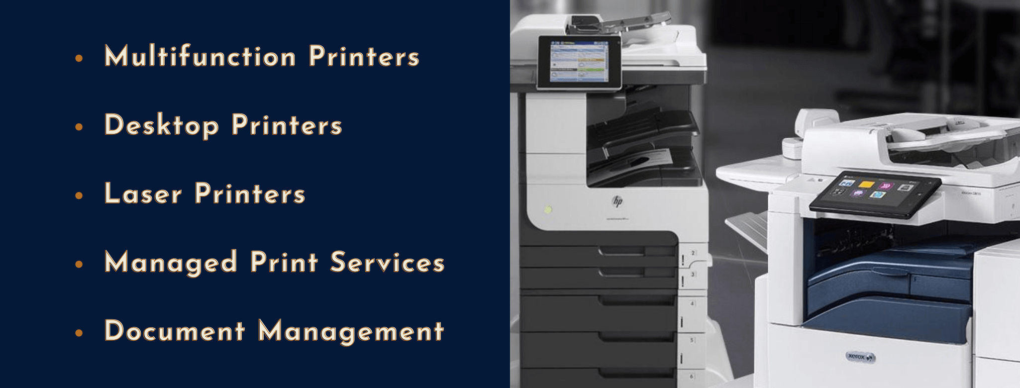 Services to help your office productivity include multifunction printers and print management softwares